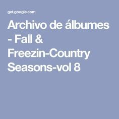 Archivo de álbumes - Fall & Freezin-Country Seasons-vol 8