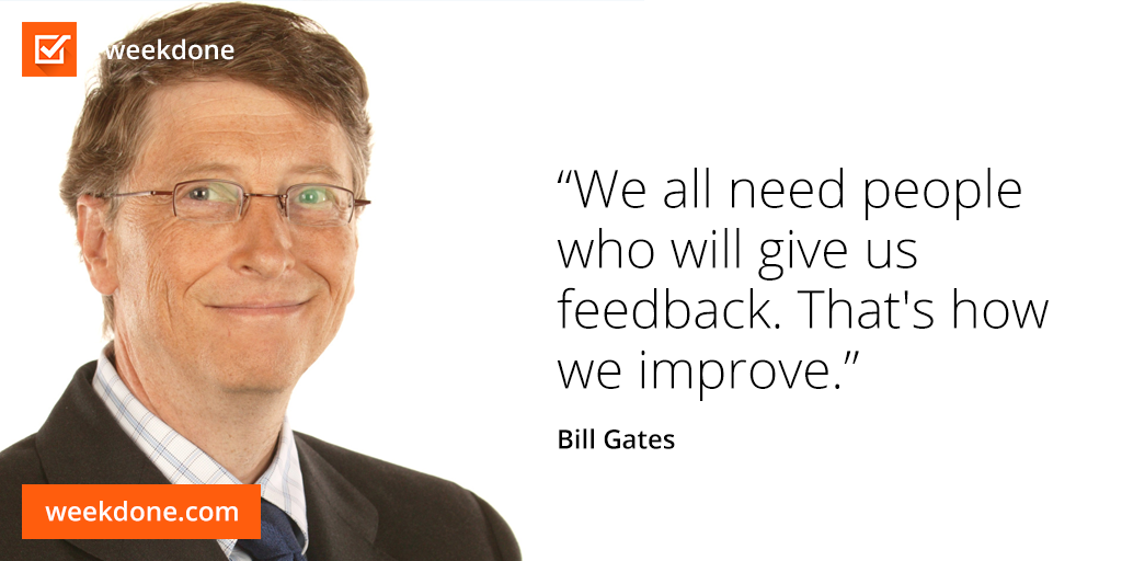 Bill Gates gets it. #feedback #motivational #quotes #bill #gates