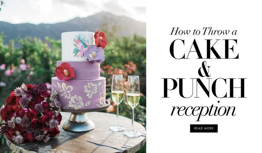 Is A Cake And Punch Reception Right For You Reception Cake And