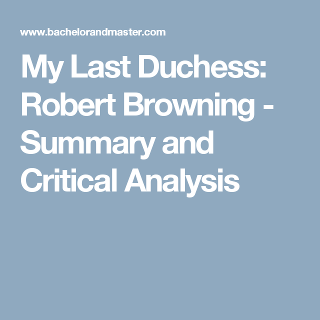 My Last Duchess Robert Browning  Summary And Critical Analysis