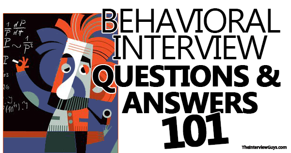 behavioral interview questions and answers 101 ttr interviewing