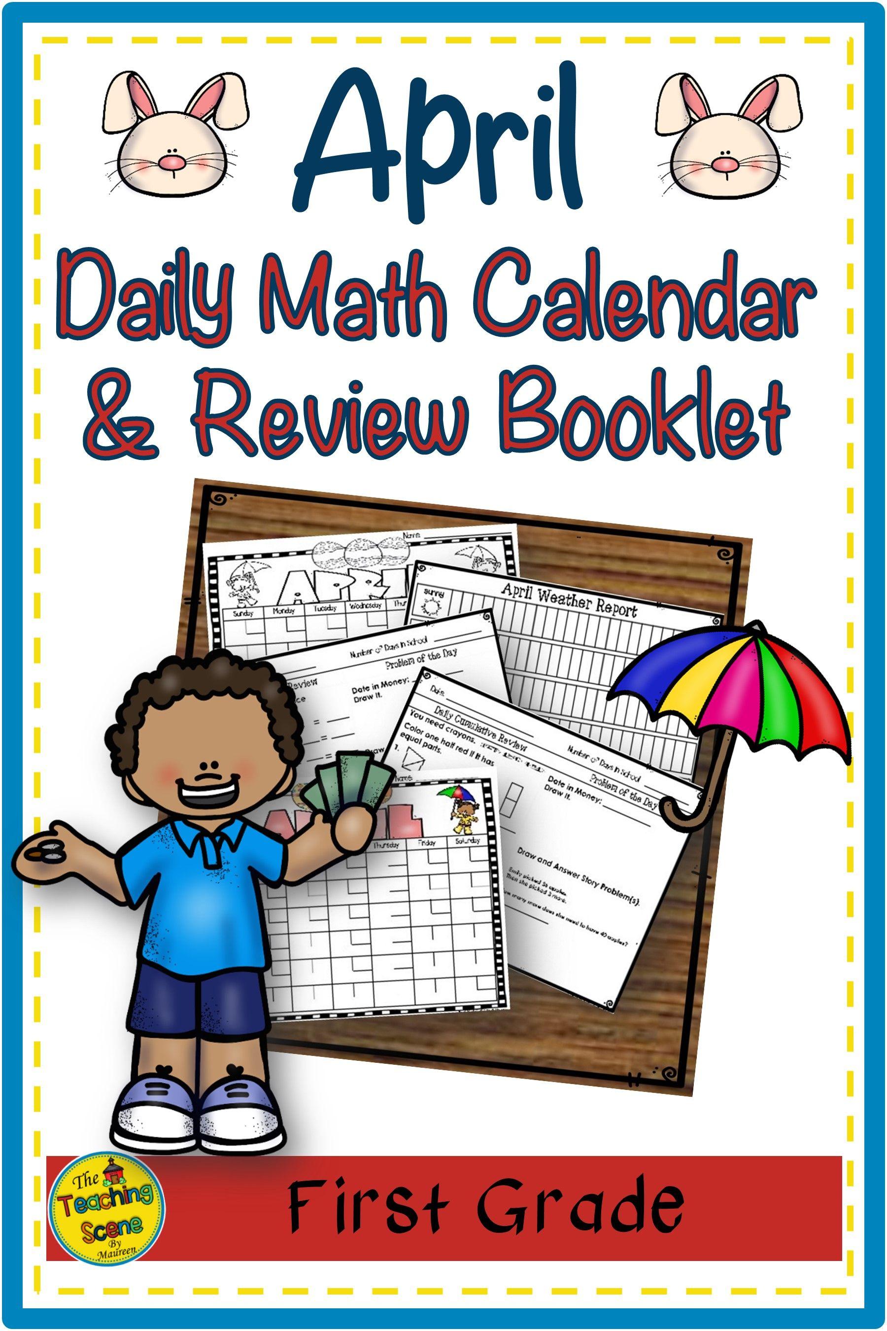 First Grade Daily Calendar Amp Math Review Booklet April