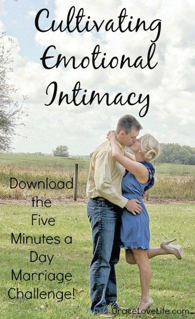 Cultivating Emotional Intimacy | Marriage builders | Pinterest