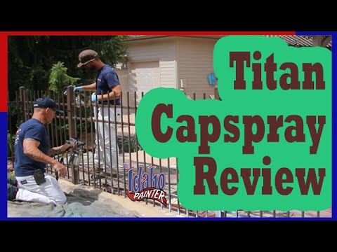 Painting An Iron Fence With A Titan Capspray 115 Hvlp Paint Sprayer Hvlp Paint Sprayer Vs An Airless Paint S Iron Fence Hvlp Paint Sprayer Wrought Iron Fences