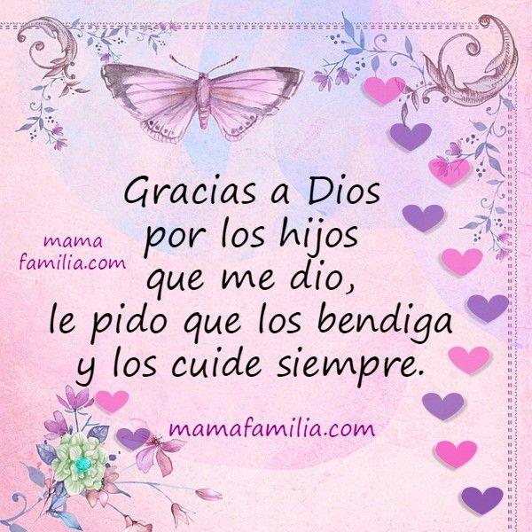 Gracias A Dios Por Hijos Imagen Frases Pinterest Dios Gracias