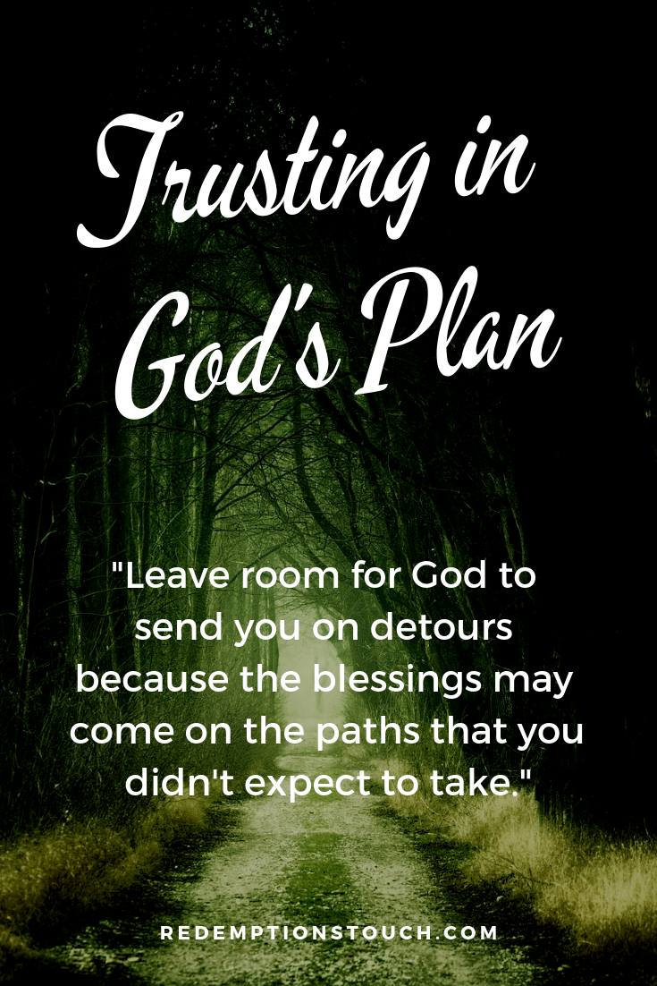 Trusting in God's Plans and in His path • Redemptions Touch •