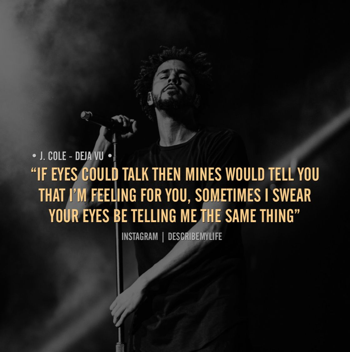 Words from J. Cole. Check our instagram for more!  J cole lyrics