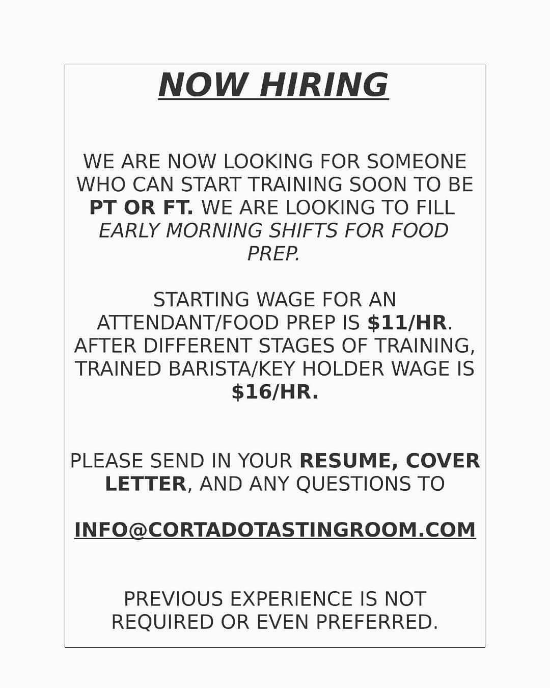 Cortadotastingroom Is Hiring Now Hiring We Are Looking For