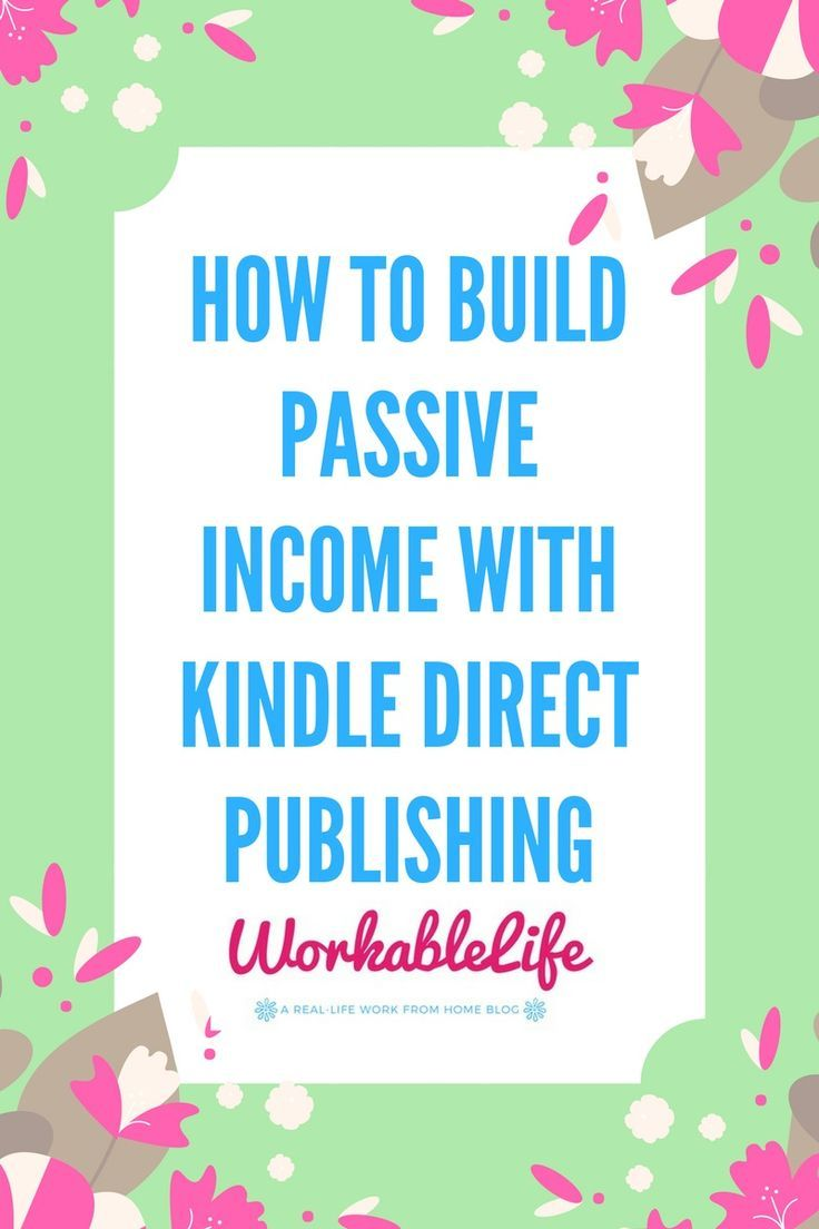 How To Make Passive With Amazon's Kindle Direct