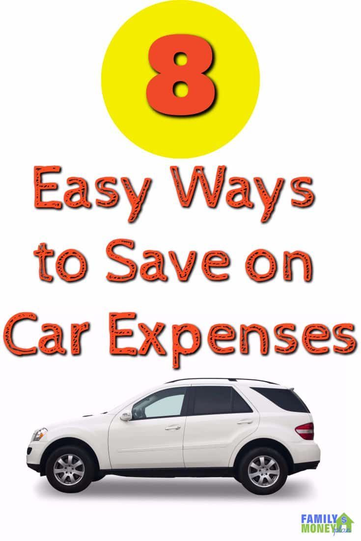 8 Tips to Save Money On Your Car Expenses   Cars, Frugal living and ...