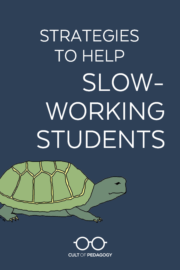 We want students to work at their own pace, but when one student is significantly slower than his peers, it can cause problems for him and for his teachers. #CultofPedagogy
