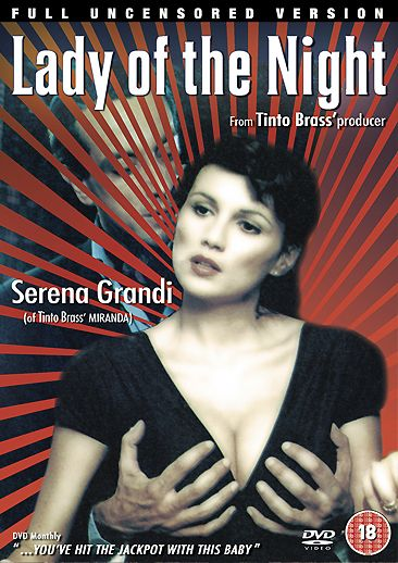 Lady Of The Night Uk Dvd With Serena Grandi And Directed By Tinto Brass
