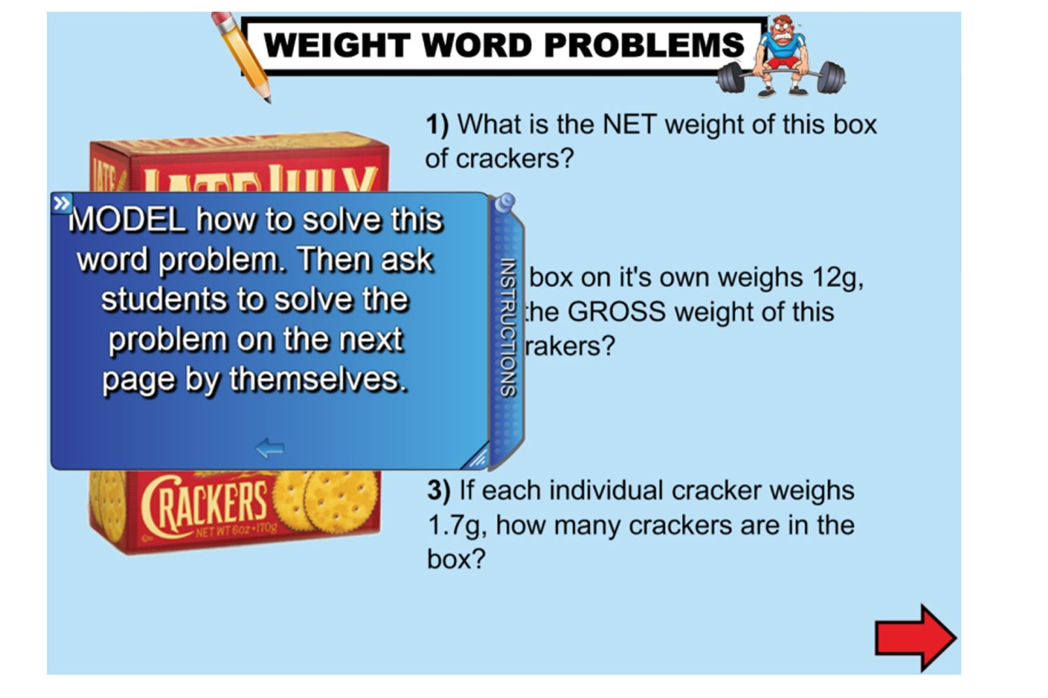 This great lesson will help students to choose appropriate units of measurement for mass. They will understand the difference between net and gross weight. They will also learn how to convert one unit of measurement for mass to another and practice using efficient mental and written strategies to solve problems. Year 5 (ACMMG108) http://interactivelessons.com.au/ http://schools.interactivelessons.com.au/