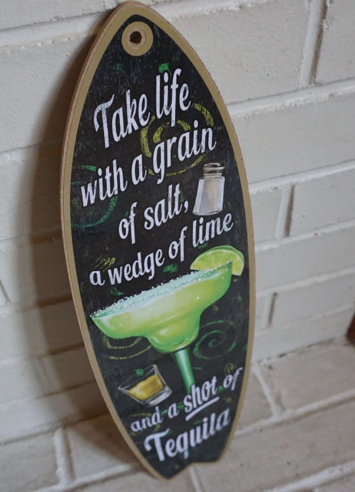 Bar Decor Signs Take Life With A Grain Of Salt Margarita Surfboard Sign Cantina