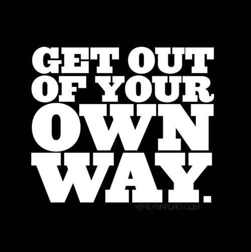 Image result for get out of your own way fitness