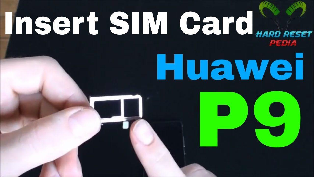Huawei p9 insert the sim card httpsyoutubeh88gsragwb8