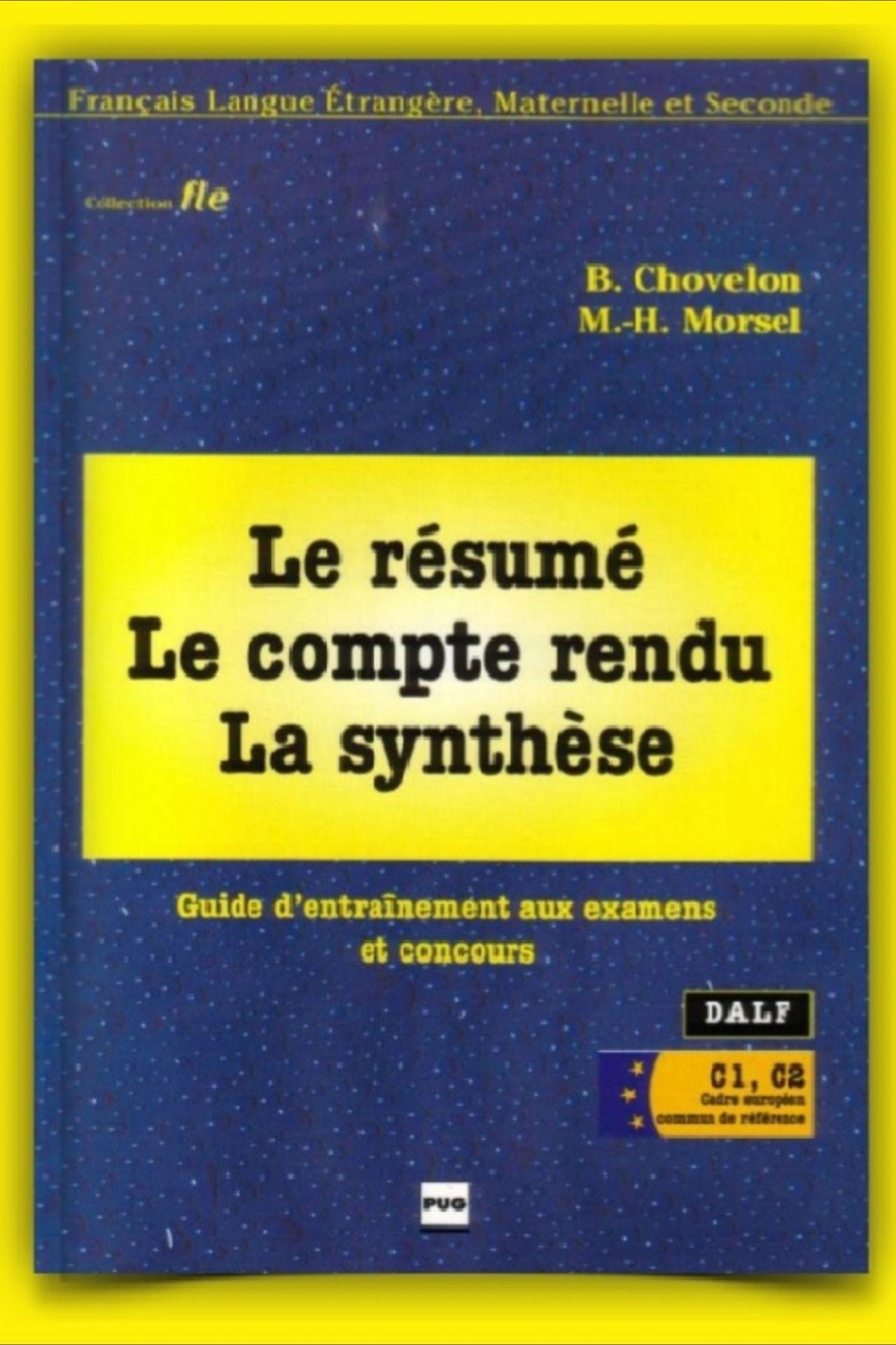 Télécharger Le résumé, Le compte rendu, La synthèse PDF