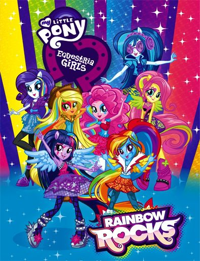 Poster De My Little Pony Equestria Girls Rainbow Rocks My Little Pony Invitations My Little Pony Friendship My Little Pony Pictures