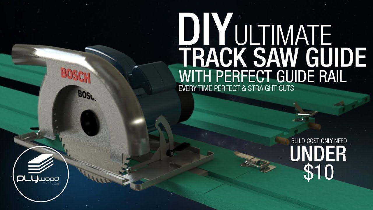 Diy Ultimate Circular Saw Track With Perfect Guide Rail Track Saw Youtube Circular Saw Circular Saw Track Bosch Circular Saw