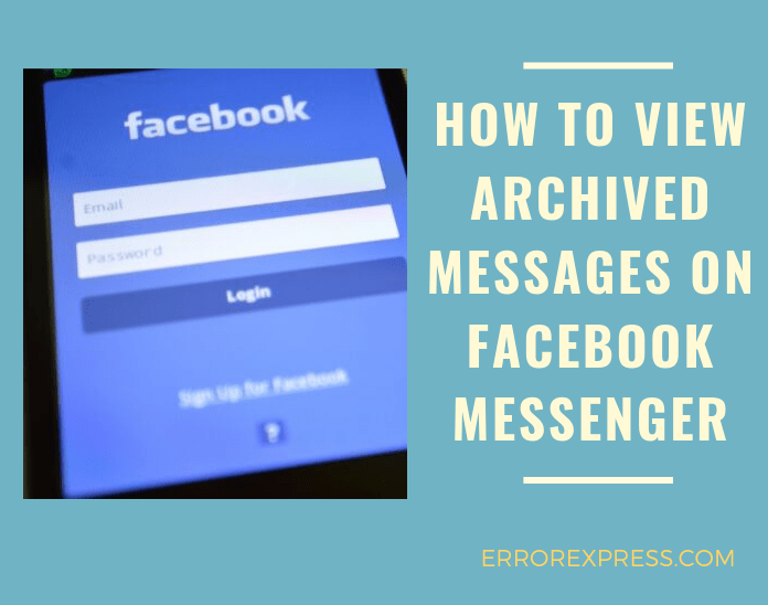 How to view archived messages on Facebook messenger in PC