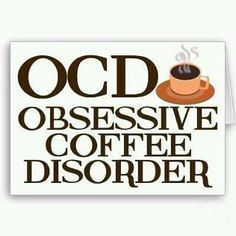 Coffee . . . This is so me!!!