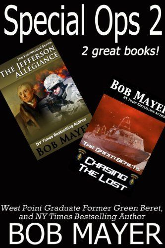 Special Ops 2 (Special Operations) by Bob Mayer, http://www.amazon.com/dp/B00HJHO6MA/ref=cm_sw_r_pi_dp_.aq8tb0VPCYFZ