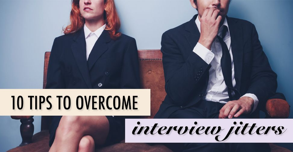 10 ways to deal with #job #interview nerves:  https://www.thenakedceo.com/articles/job-seeking/10-tips-for-handling-interview-jitters