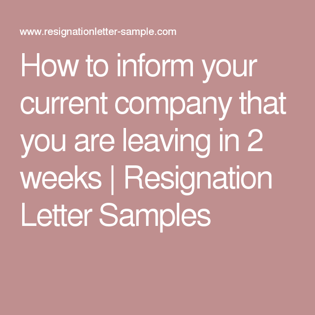 how to inform your current company that you are leaving in