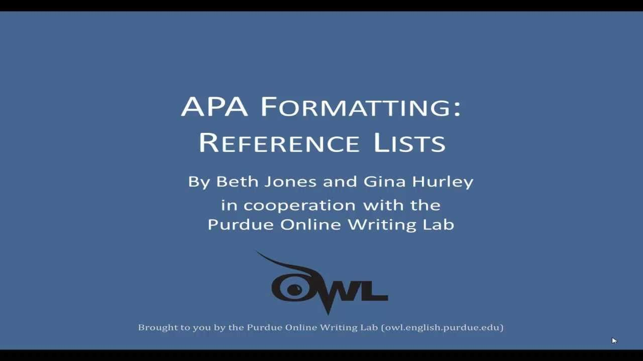 Apa Reference List A More Detailed Explanation Formatting Writing Lab Purdue Owl Citation In Text