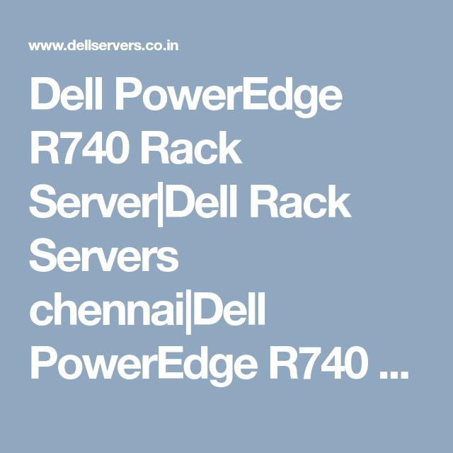Dell PowerEdge R740 Rack Server Dell Rack Servers chennai