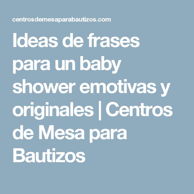 Ideas De Frases Para Un Baby Shower Emotivas Y Originales Tortas