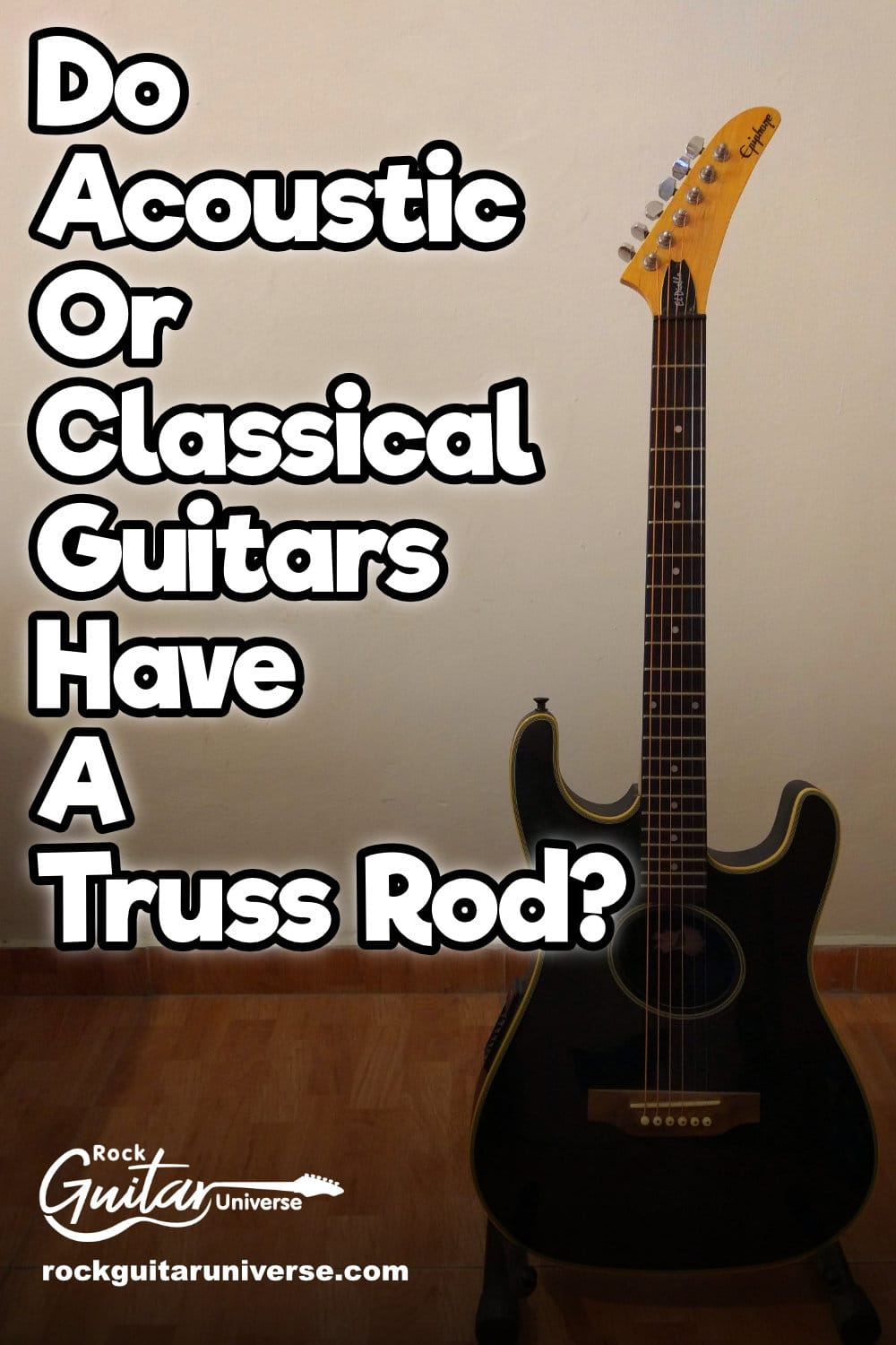 Do Acoustic Or Classical Guitars Have A Truss Rod Guitar Classical Guitar Acoustic