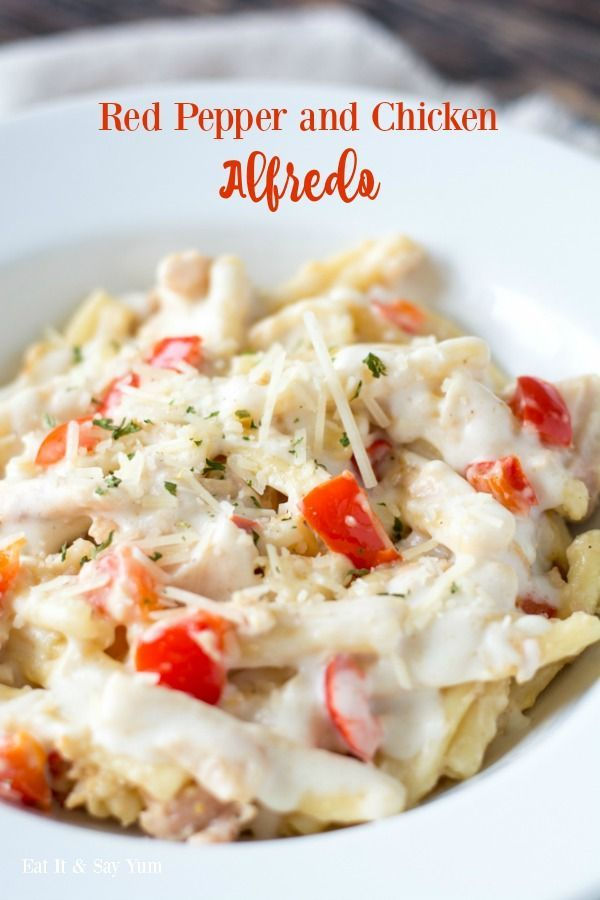 Red Pepper and Chicken Alfredo- with delicious sweet red peppers, chicken, and cheesy alfredo sauce
