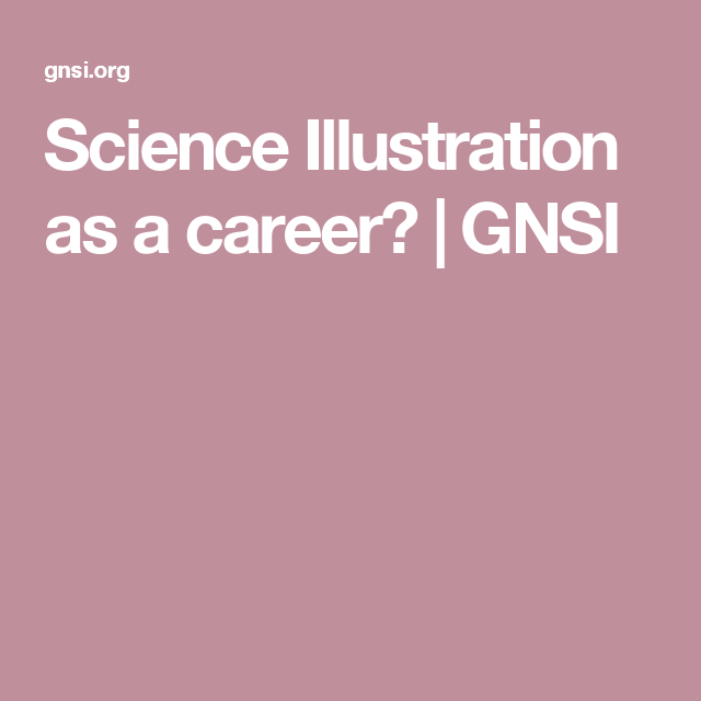 Science Illustration as a career? | GNSI