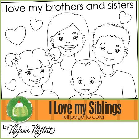 I Love my Brothers and Sisters Printable Coloring Page Sunbeams