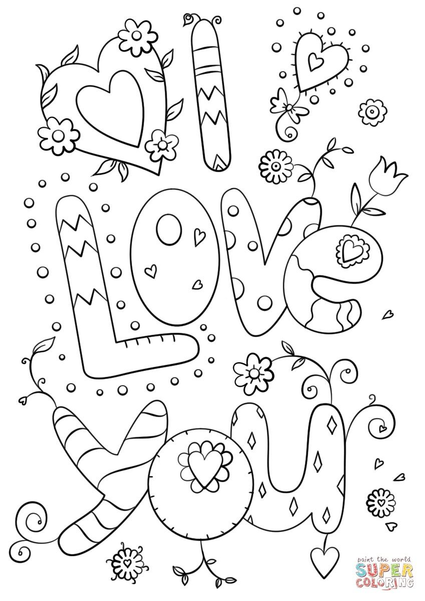 I Love You Coloring Page With Images Love Coloring Pages