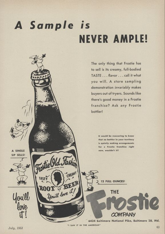 old beer delivery trucks | 1953 Frostie Root Beer Vintage Ad Sample is  Never Ample theme