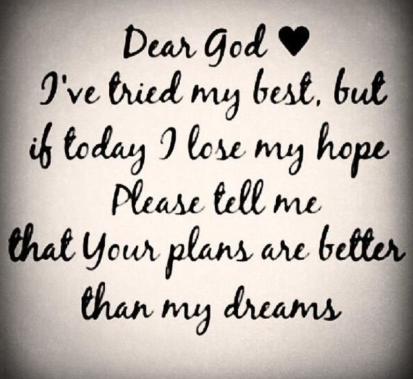 Quotes And Sayings Dear God Help Me I Love U I Have Faith In