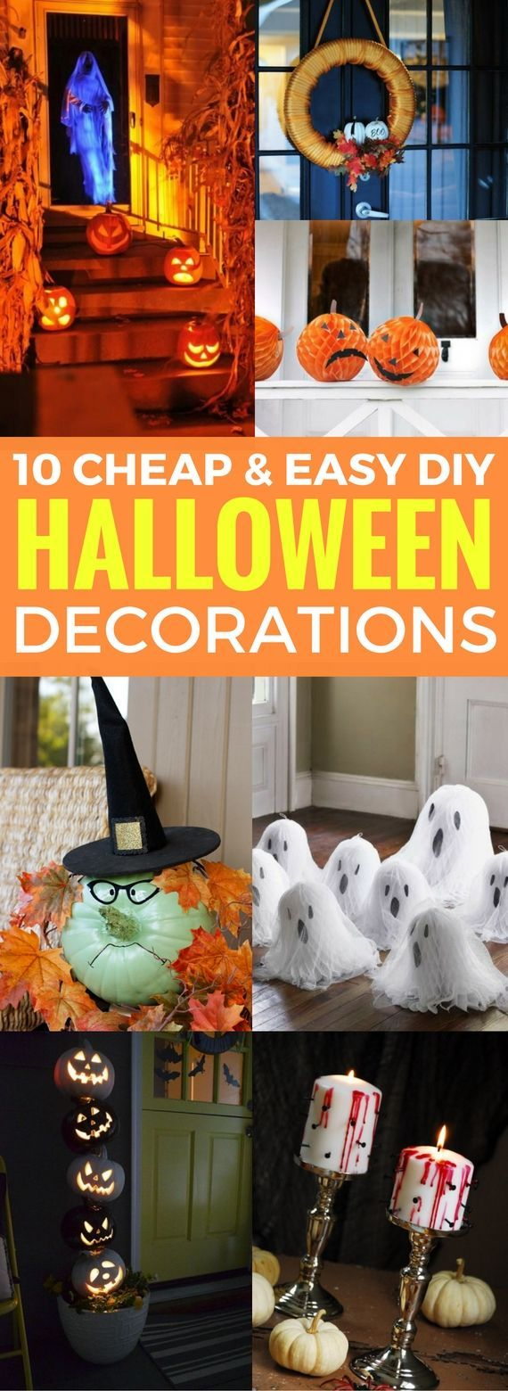 10 Cheap And Easy DIY Halloween Decorations Easy decorations, DIY - cool homemade halloween decorations