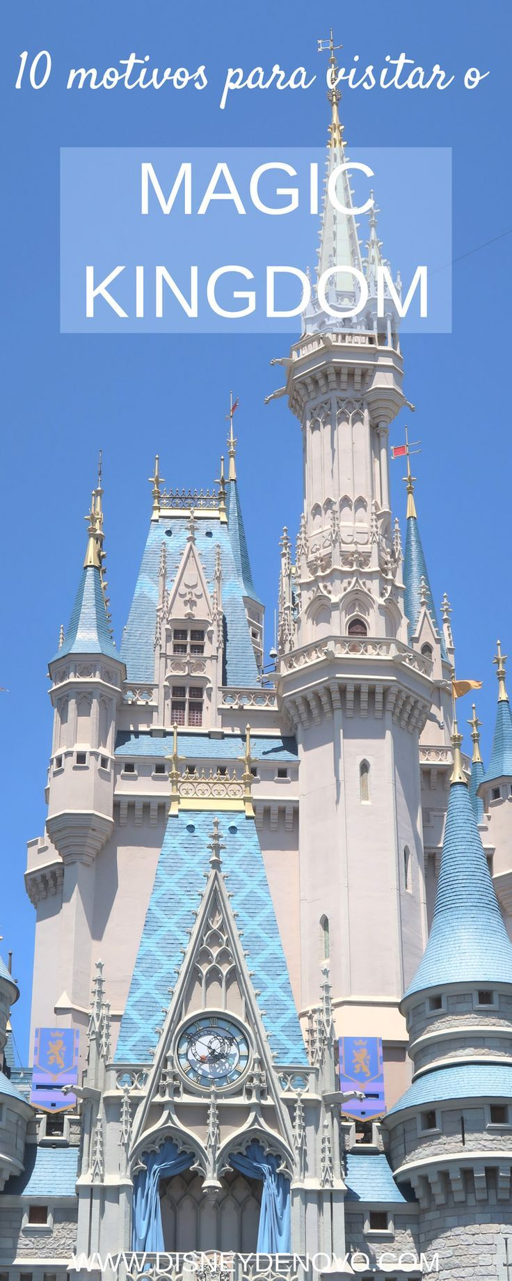 10 Motivos Para Visitar O Magic Kingdom Disney Miami Orlando