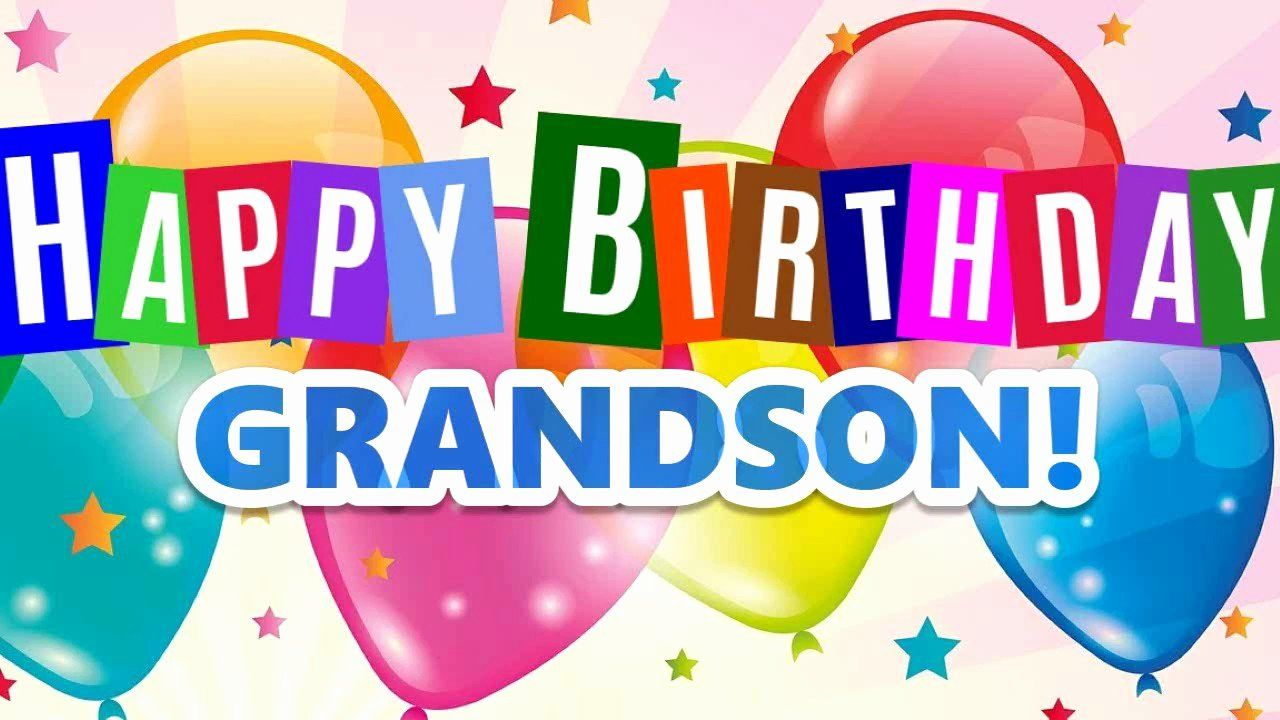 Birthday Cards For Grandson Inspirational 123 Greeting Cards Birthday Grandson Happy Birthday Grandson Happy Birthday Grandson Images Grandson Birthday Quotes