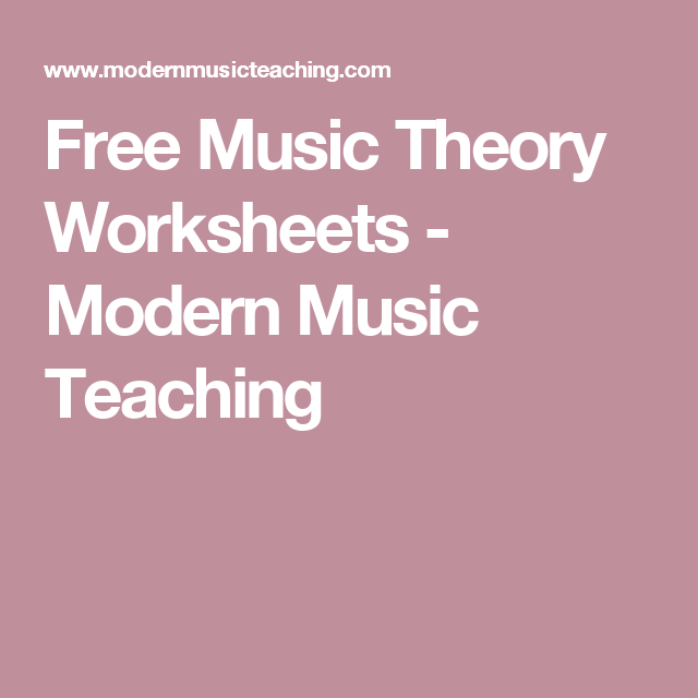 Free Music Theory Worksheets Modern Music Teaching Piano