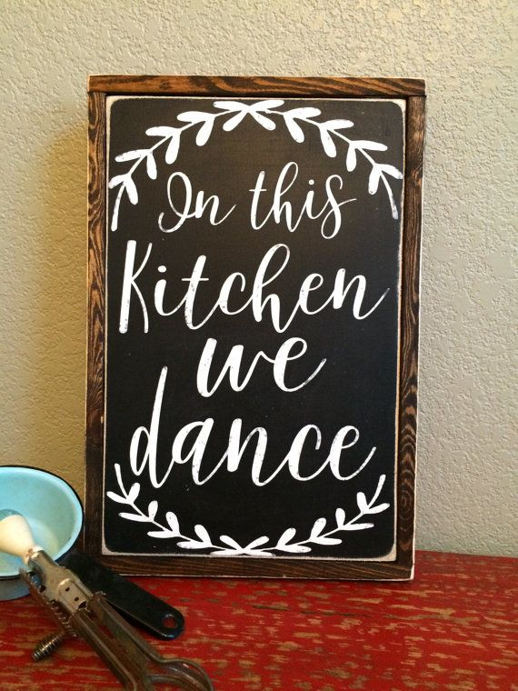 In This Kitchen We Dance Kitchen Sign Kitchen By
