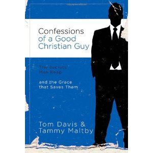 Confessions of a Good Christian Guy: The Secrets Men Keep and the Grace that Saves Them (Paperback)  http://skyyvodkaflavors.com/amazonimage.php?p=0785228063  0785228063