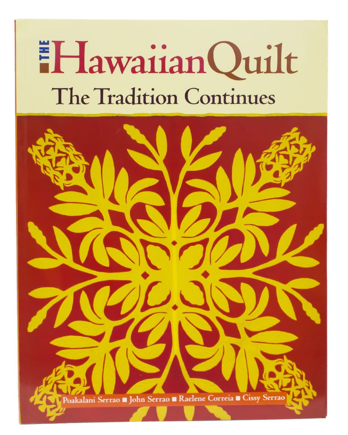 THE HAWAIIAN QUILT - THE TRADITION CONTINUES