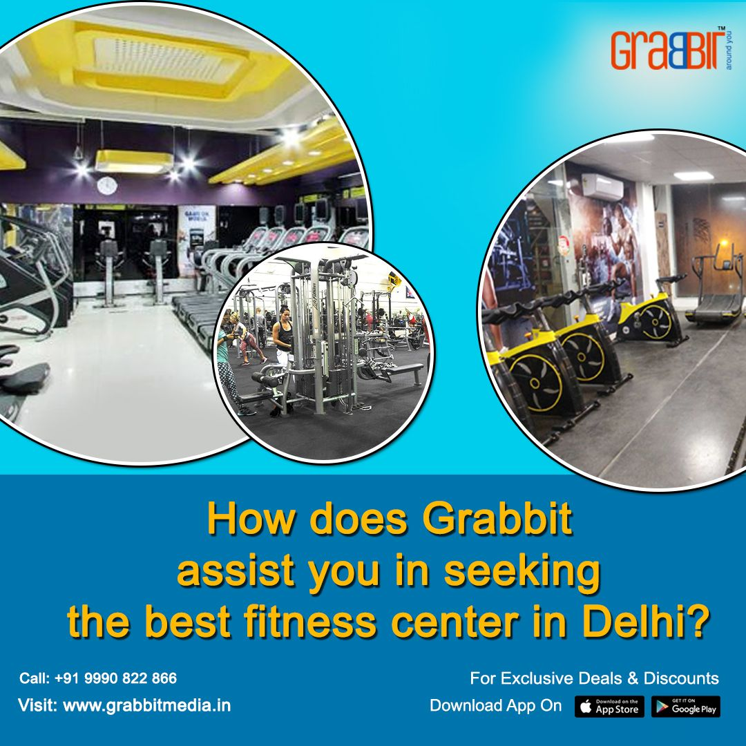 How Does Grabbit Assist You In Seeking The Best Fitness Center In Delhi Fun Workouts Fitness Center Best Gym