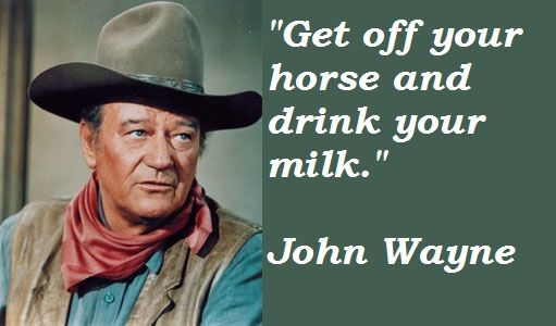 John Wayne Quotes, John