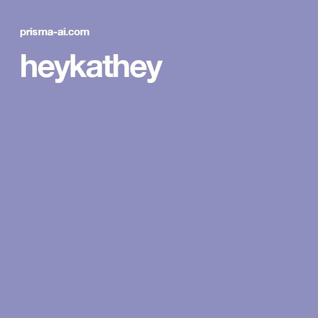 heykathey