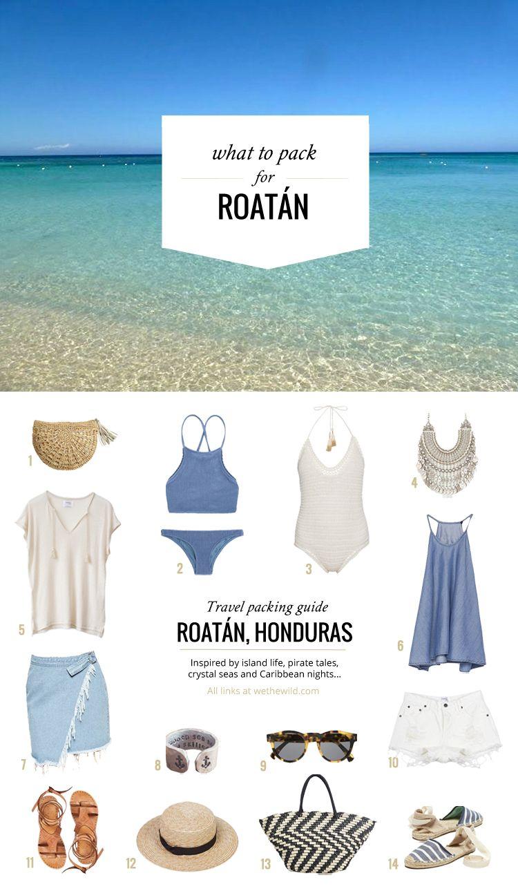 What To Pack Roatan Honduras Travel Packing Guides Created By Wethewild Com Ja Ja Regenkleidung Und Warme Kleidu Reisen Regenkleidung Weisser Sandstrand