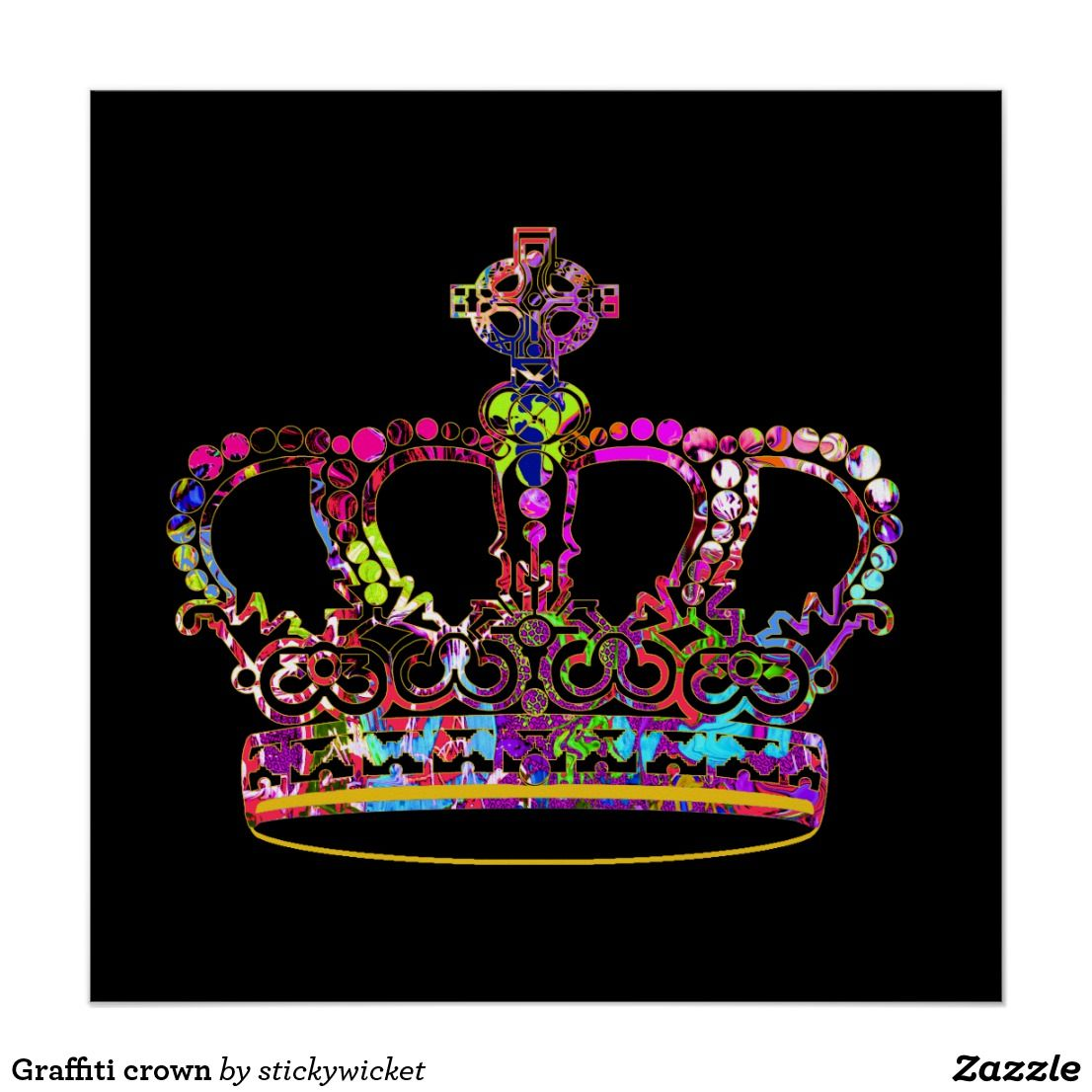 Graffiti Crown Poster 50 Off With Code Zveteransday Ends Today